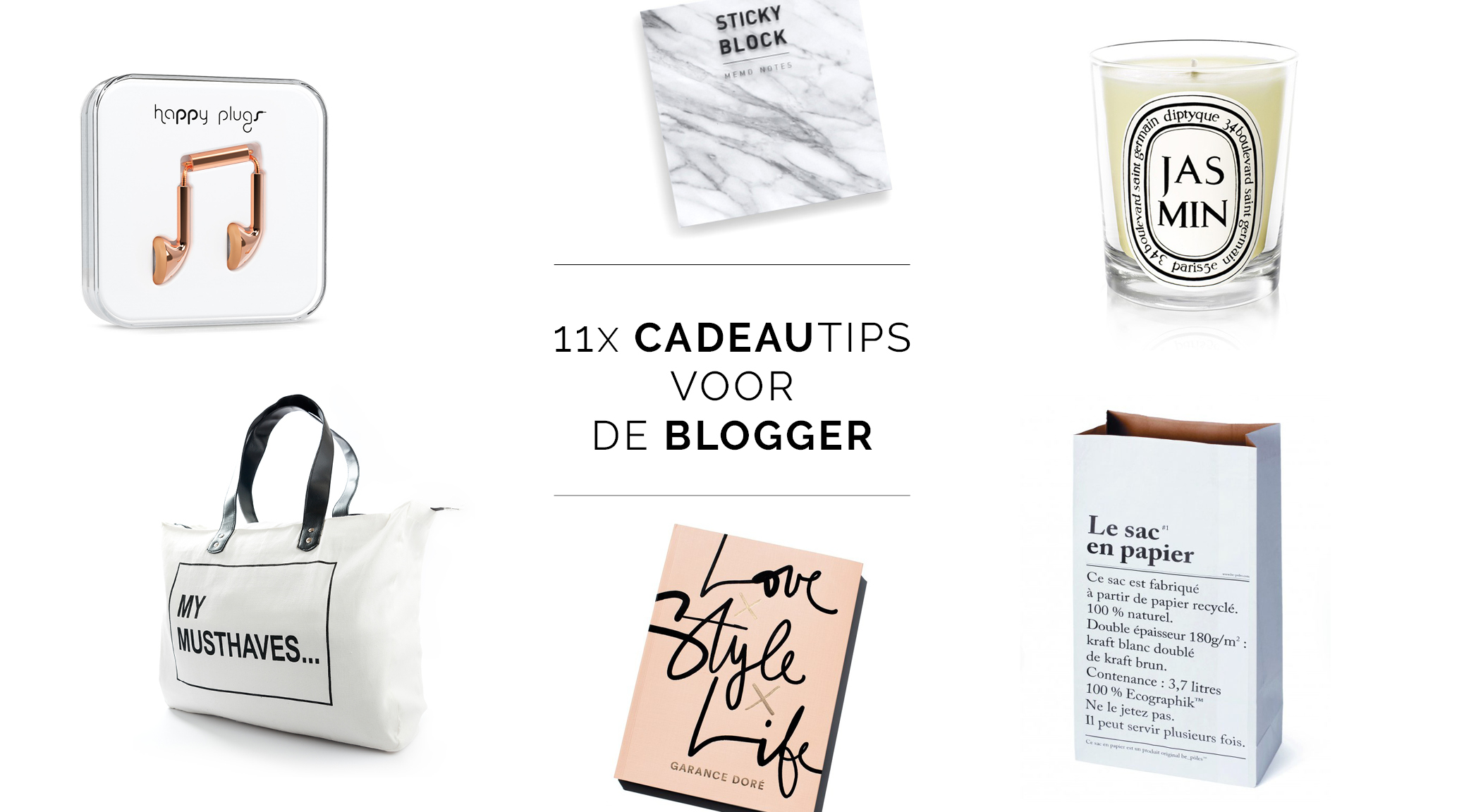 11x cadeaus voor de blogger