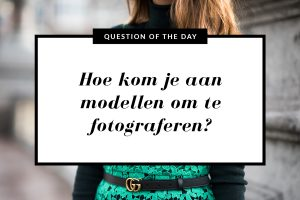 Hoe kom je aan modellen om te fotograferen?