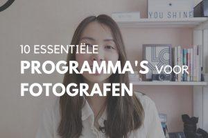 10 essentiële programma's voor fotografen