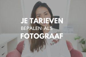 Hoe bepaal je je tarief als fotograaf?