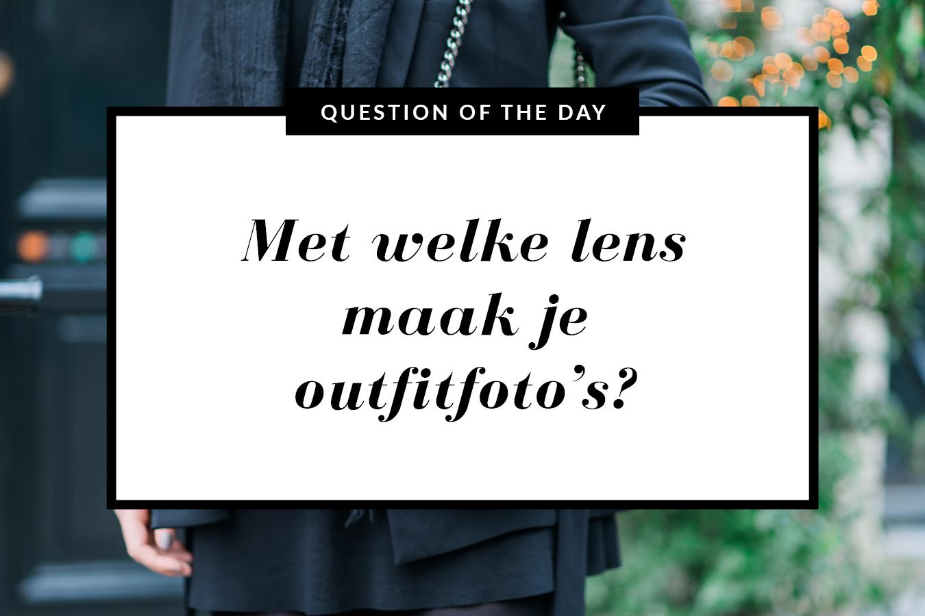 lens-voor-outfitfoto